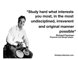 Quote by Richard Feynman, physicist, bongo player