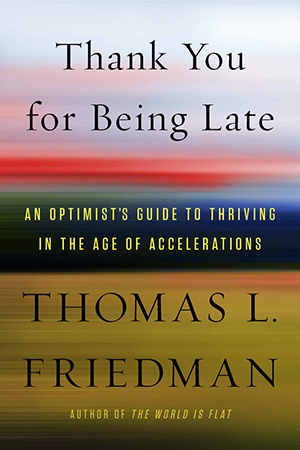 Thank you for Being Late cover, book by Friedman