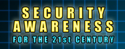 Security Awareness for the 21st Century